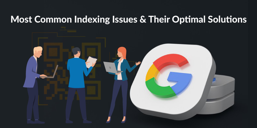 Most Common Indexing Issues