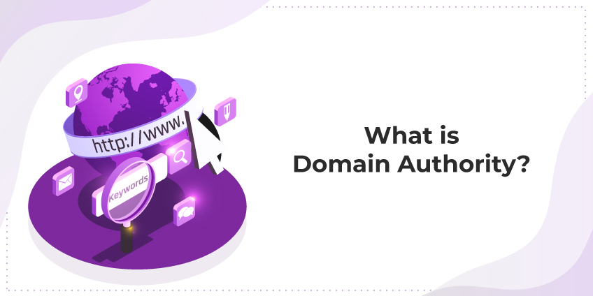 What Is Domain Authority & The Simplest Way To Improve It